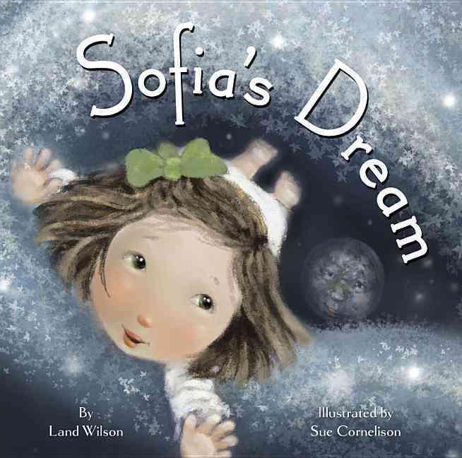 Sofia's Dream By Land, Wilson
